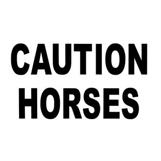 Caution Horses Sign White