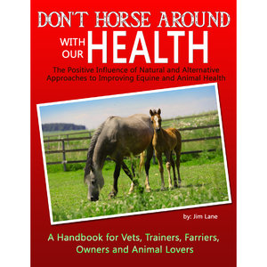 DONT HORSE AROUND W/OUR HEALTH