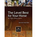 Myler Bitting System: The Level Best for Your Horse Book