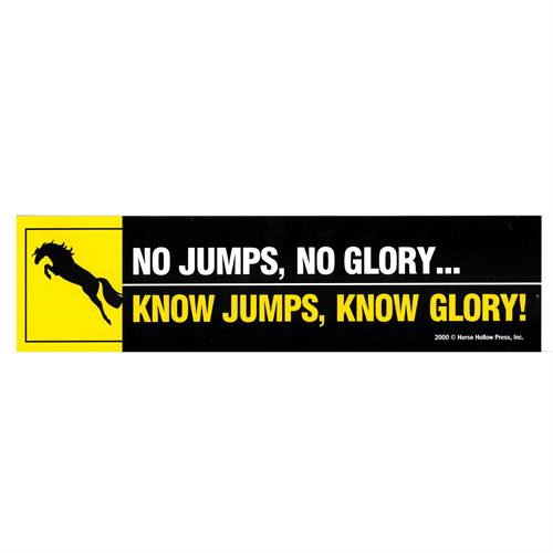 No Jumps, No Glory-Bumper Sticker